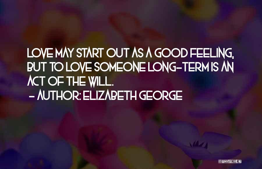 Good Christian Faith Quotes By Elizabeth George