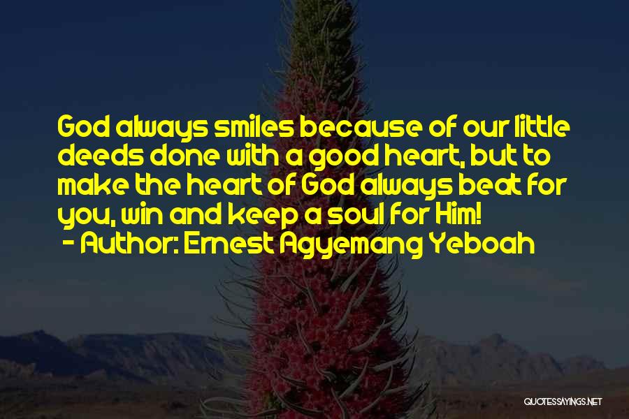 Good Christian Faith Quotes By Ernest Agyemang Yeboah