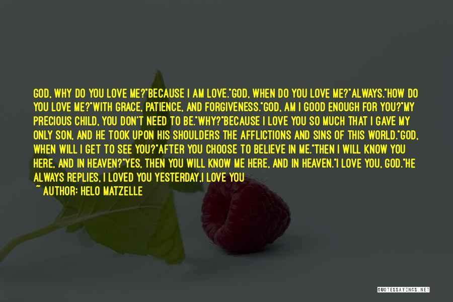 Good Christian Faith Quotes By Helo Matzelle