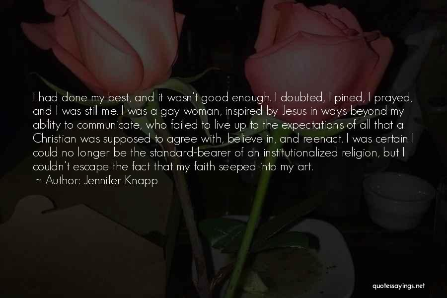 Good Christian Faith Quotes By Jennifer Knapp