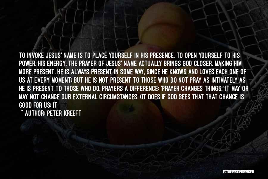 Good Christian Faith Quotes By Peter Kreeft
