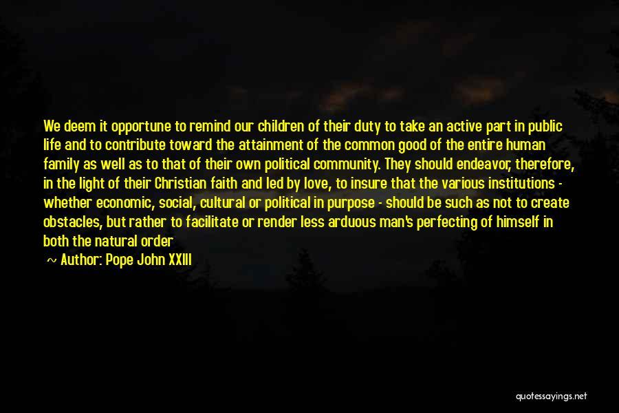 Good Christian Faith Quotes By Pope John XXIII