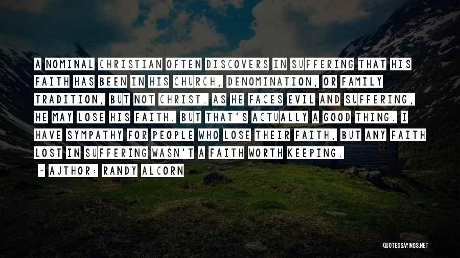 Good Christian Faith Quotes By Randy Alcorn