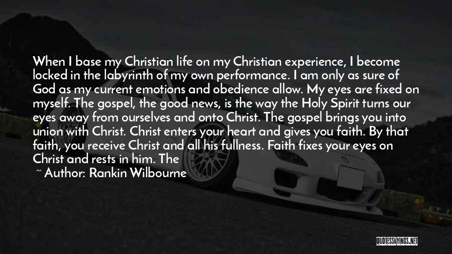 Good Christian Faith Quotes By Rankin Wilbourne