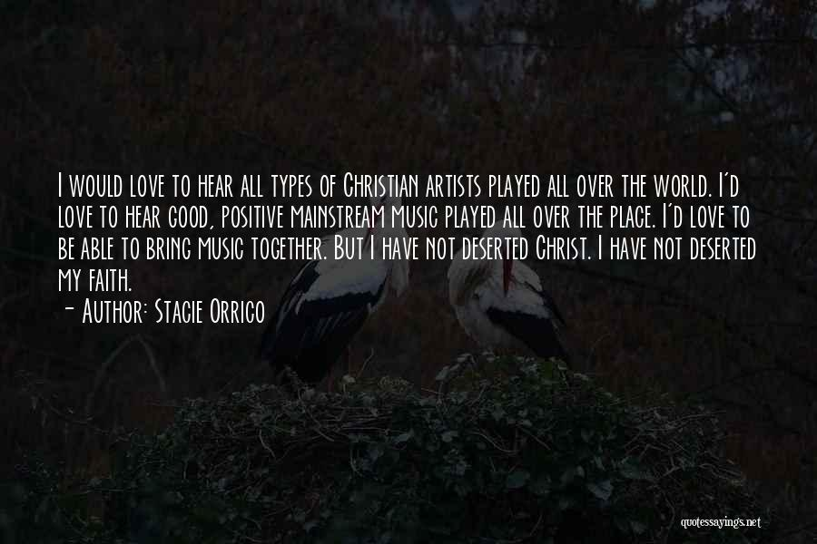 Good Christian Faith Quotes By Stacie Orrico