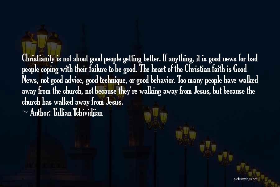 Good Christian Faith Quotes By Tullian Tchividjian