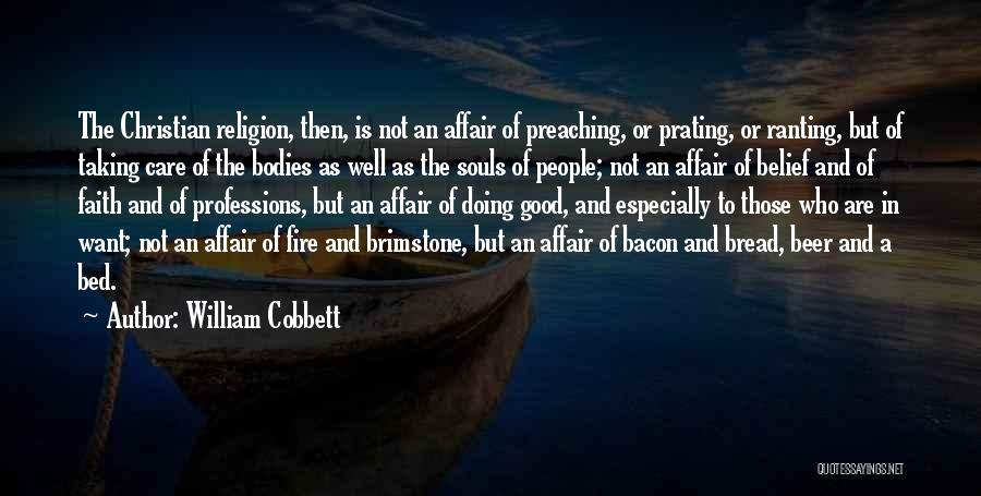 Good Christian Faith Quotes By William Cobbett