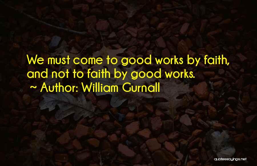 Good Christian Faith Quotes By William Gurnall