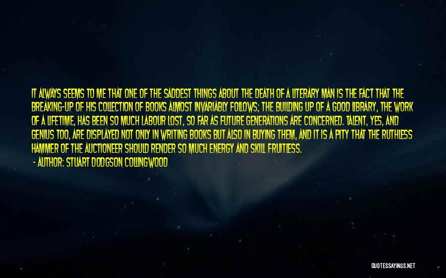 Good Collingwood Quotes By Stuart Dodgson Collingwood