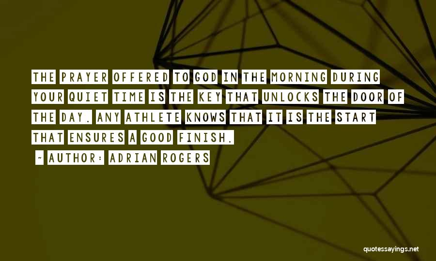 Good Day To Start Quotes By Adrian Rogers