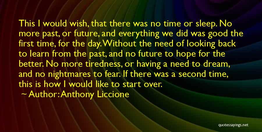 Good Day To Start Quotes By Anthony Liccione