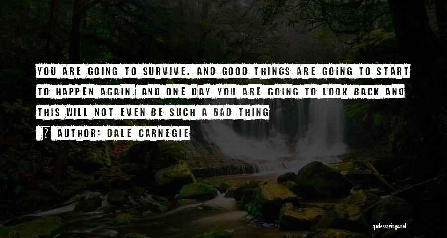 Good Day To Start Quotes By Dale Carnegie