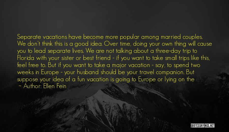 Good Day To Start Quotes By Ellen Fein