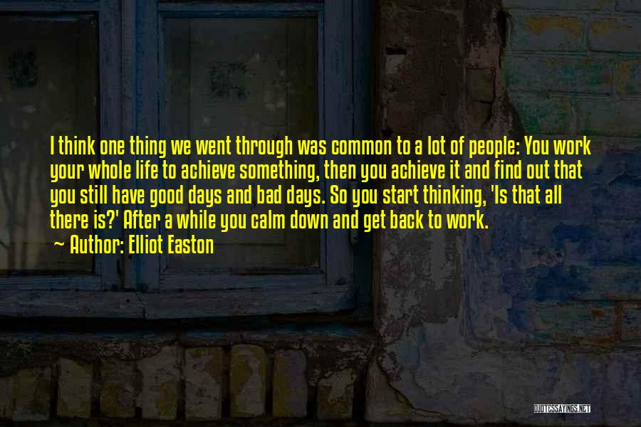 Good Day To Start Quotes By Elliot Easton
