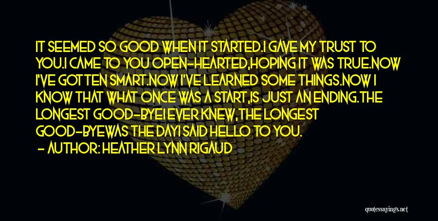 Good Day To Start Quotes By Heather Lynn Rigaud