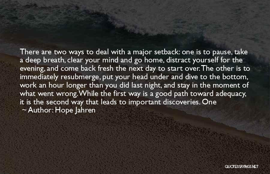 Good Day To Start Quotes By Hope Jahren