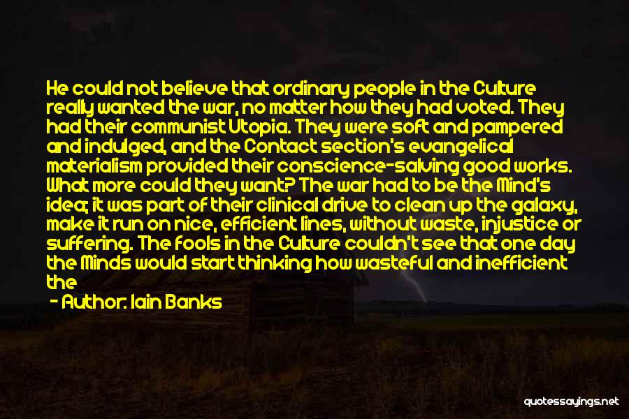 Good Day To Start Quotes By Iain Banks