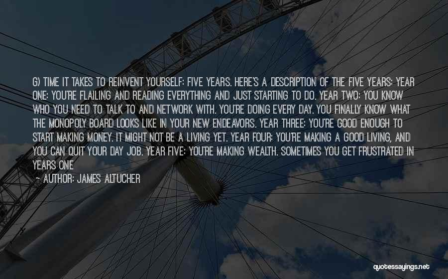 Good Day To Start Quotes By James Altucher