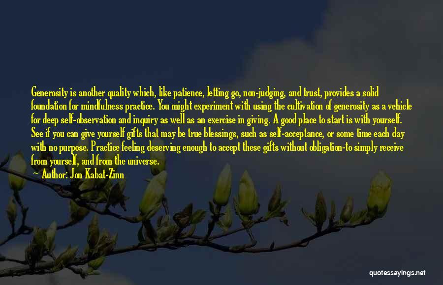 Good Day To Start Quotes By Jon Kabat-Zinn