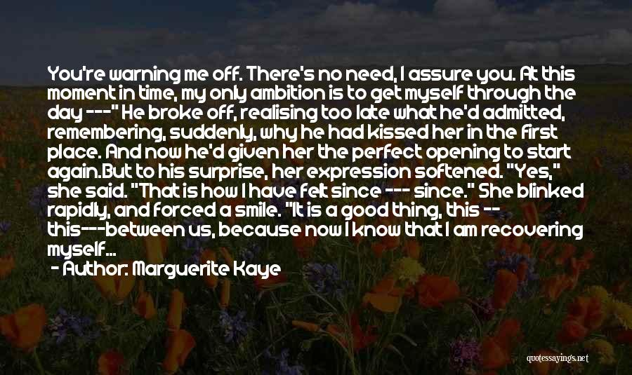 Good Day To Start Quotes By Marguerite Kaye