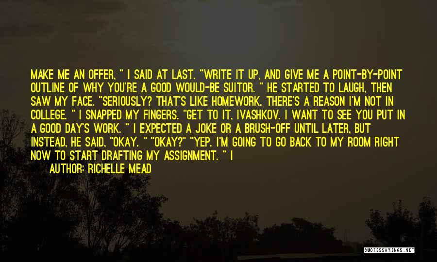 Good Day To Start Quotes By Richelle Mead