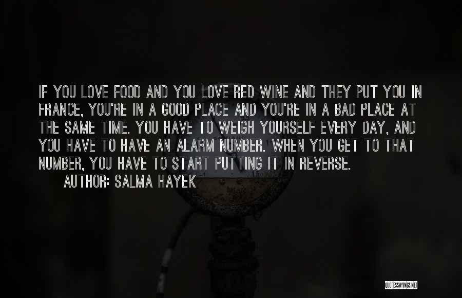 Good Day To Start Quotes By Salma Hayek