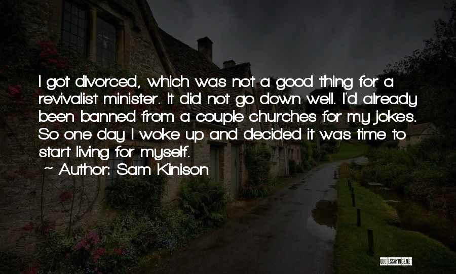 Good Day To Start Quotes By Sam Kinison