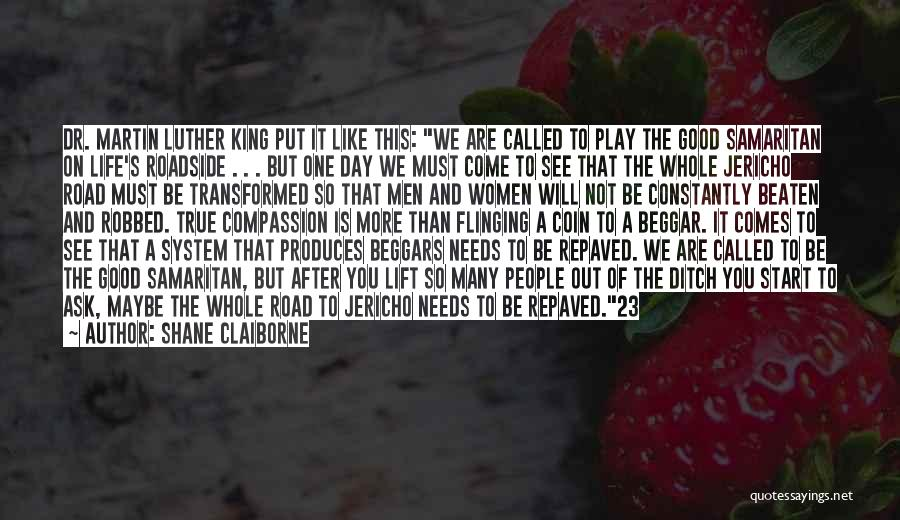 Good Day To Start Quotes By Shane Claiborne