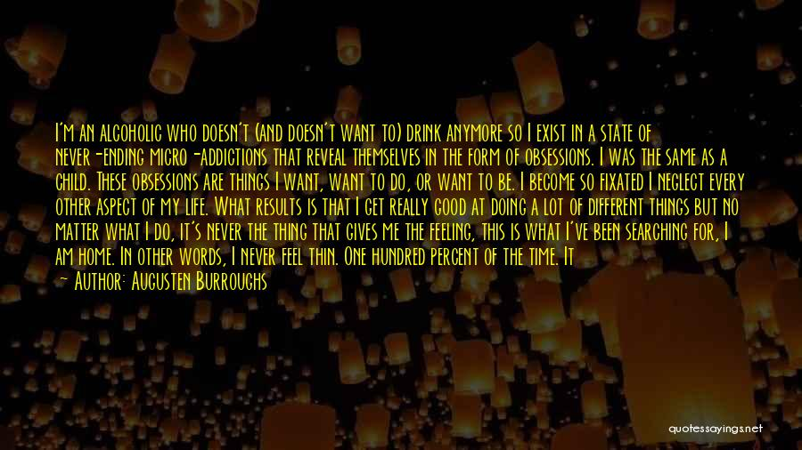 Good Doing Quotes By Augusten Burroughs