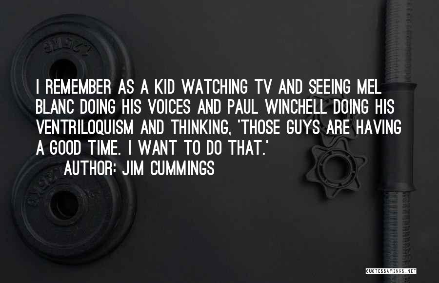 Good Doing Quotes By Jim Cummings