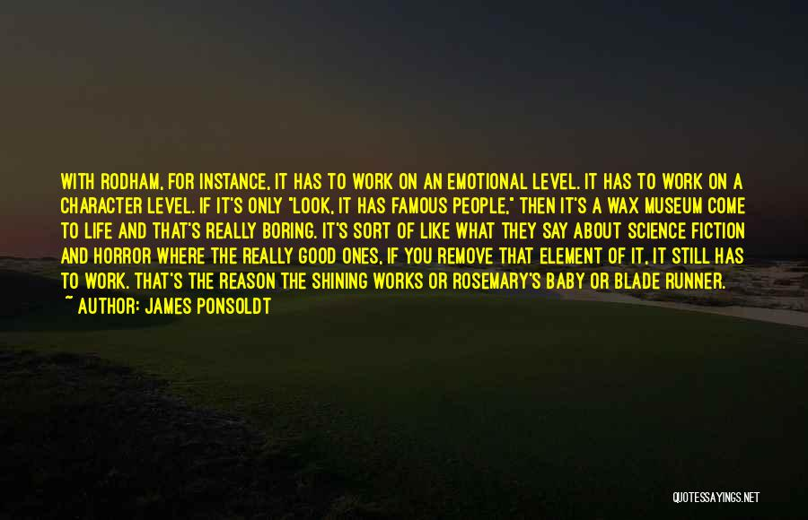 Good Emotional Life Quotes By James Ponsoldt