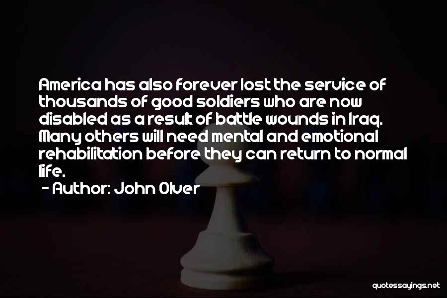 Good Emotional Life Quotes By John Olver