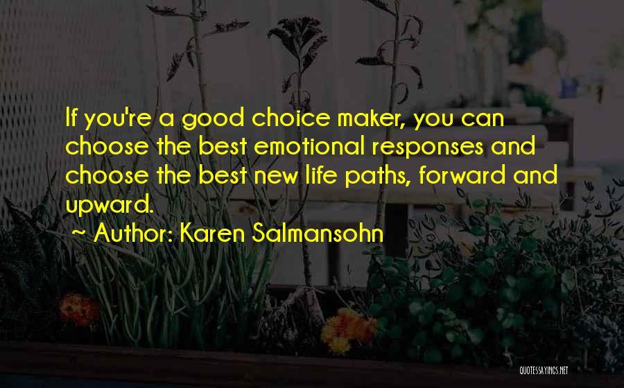 Good Emotional Life Quotes By Karen Salmansohn