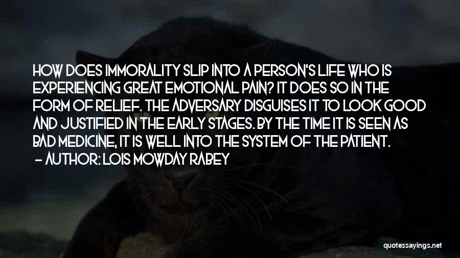 Good Emotional Life Quotes By Lois Mowday Rabey