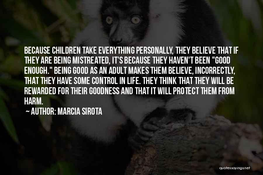 Good Emotional Life Quotes By Marcia Sirota