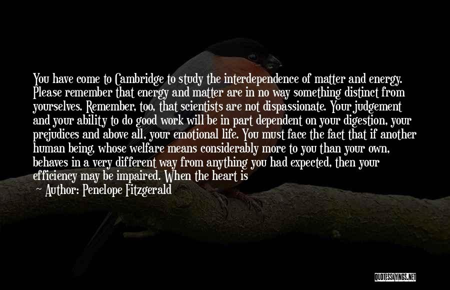 Good Emotional Life Quotes By Penelope Fitzgerald