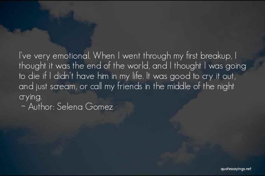 Good Emotional Life Quotes By Selena Gomez
