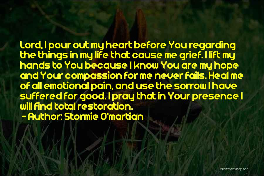 Good Emotional Life Quotes By Stormie O'martian