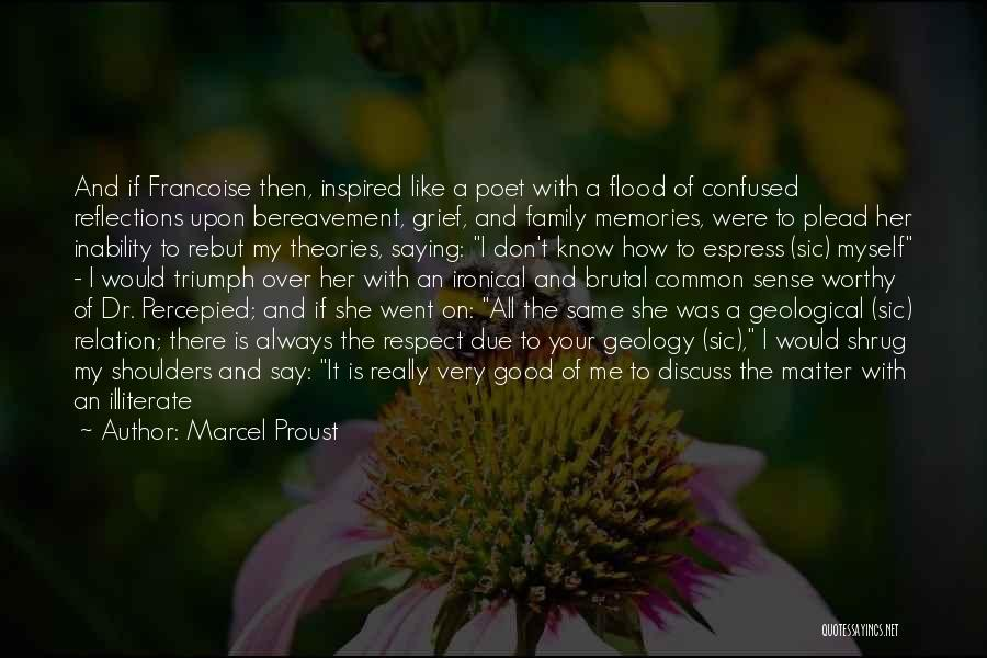 Good Family Memories Quotes By Marcel Proust