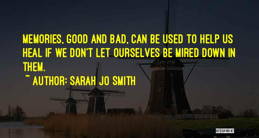 Good Family Memories Quotes By Sarah Jo Smith