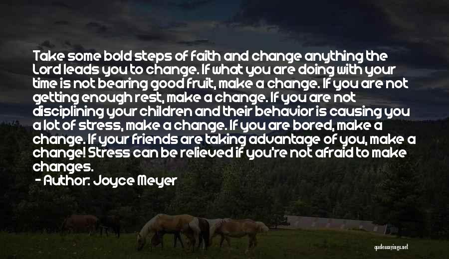 Good Friends Change Quotes By Joyce Meyer