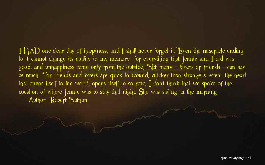 Good Friends Change Quotes By Robert Nathan