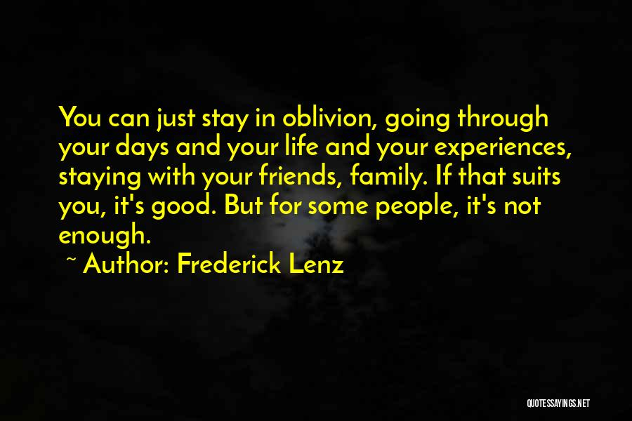 Good Friends For Life Quotes By Frederick Lenz