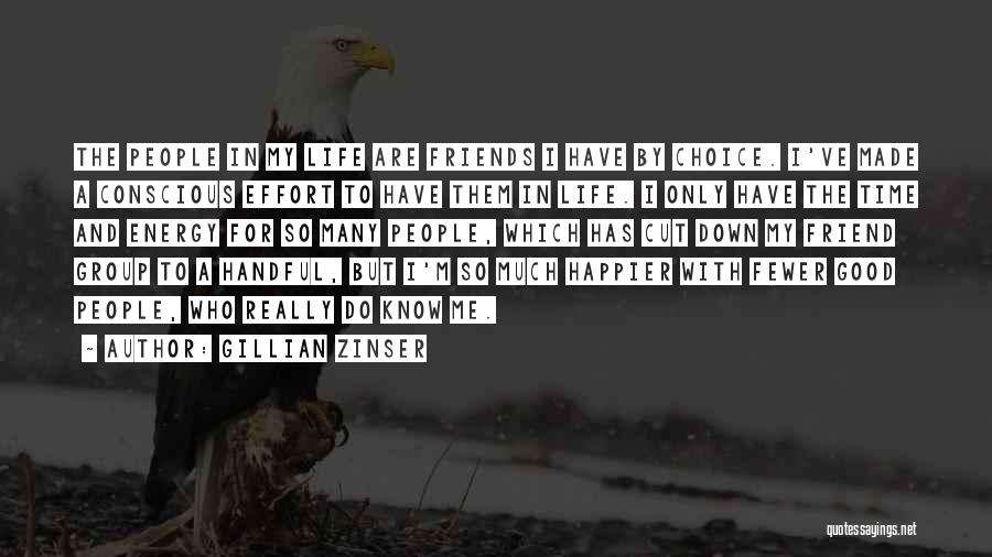 Good Friends For Life Quotes By Gillian Zinser