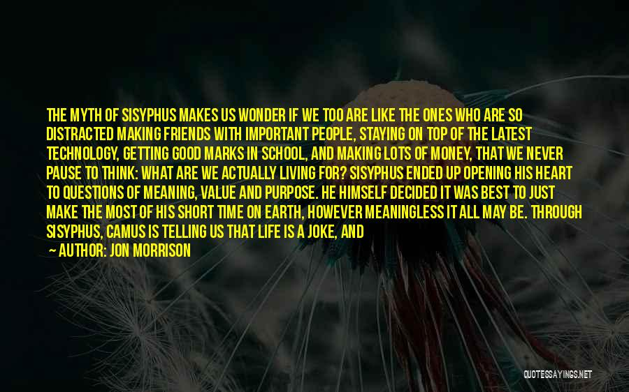 Good Friends For Life Quotes By Jon Morrison