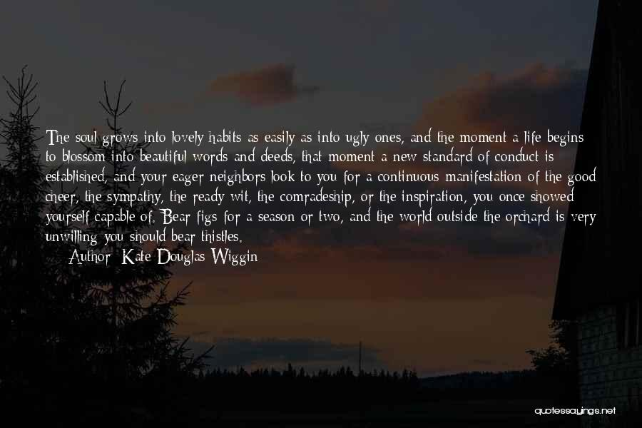 Good Friends For Life Quotes By Kate Douglas Wiggin
