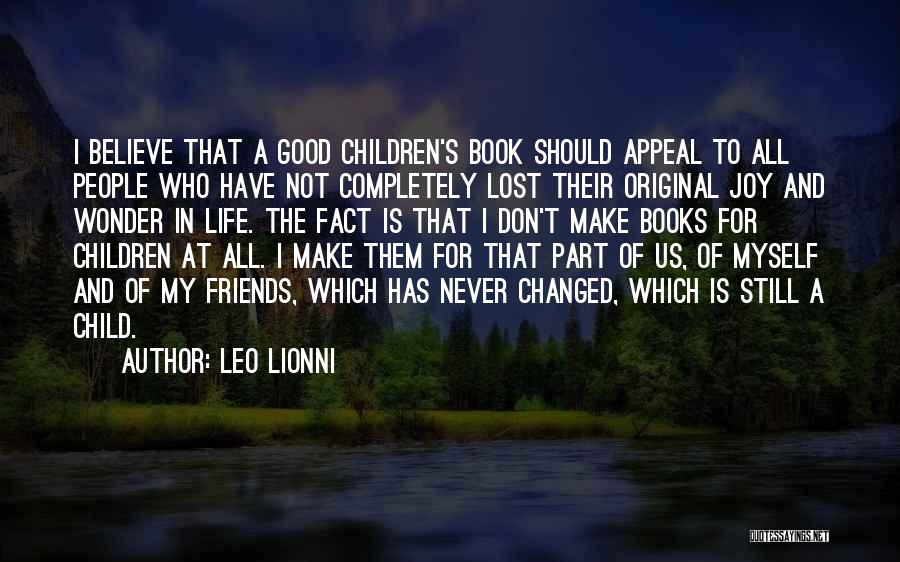 Good Friends For Life Quotes By Leo Lionni
