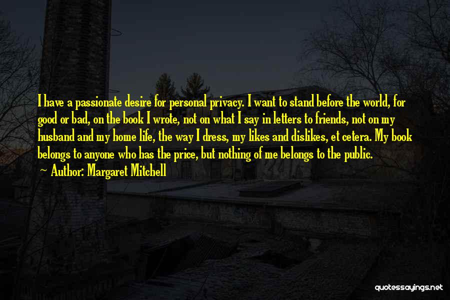 Good Friends For Life Quotes By Margaret Mitchell