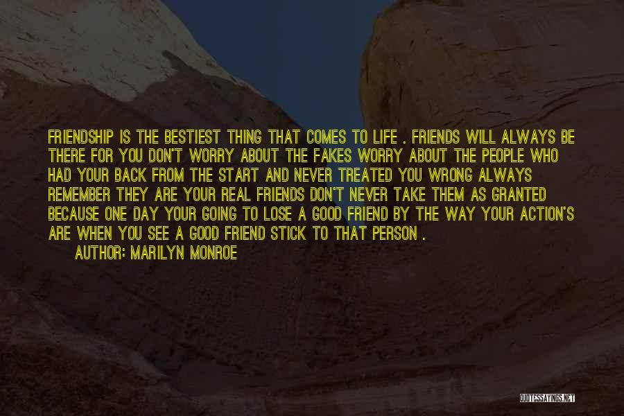 Good Friends For Life Quotes By Marilyn Monroe