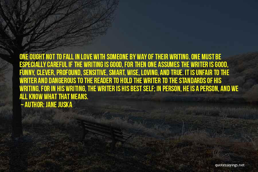 Good Funny True Quotes By Jane Juska